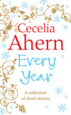 Every Year by Cecelia Ahern
