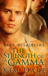 The Strength of a Gamma (Pack Discipline #2)