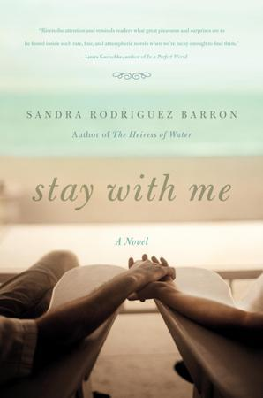 Stay with Me by Sandra Rodriguez Barron