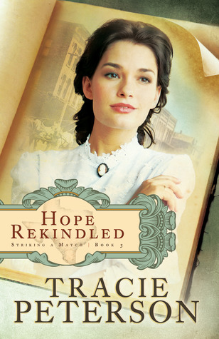 Hope Rekindled by Tracie Peterson