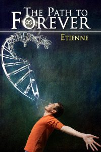 The Path To Forever by Etienne