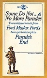 Some Do Not ... & No More Parades (Parade's End #1-2)