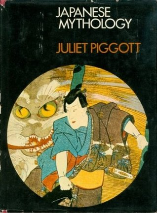 Japanese Mythology by Juliet Piggott