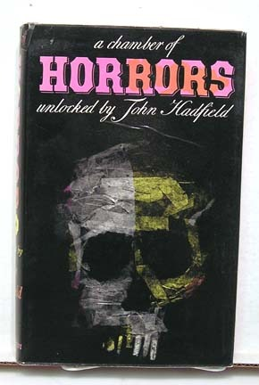A Chamber of Horrors by John Hadfield
