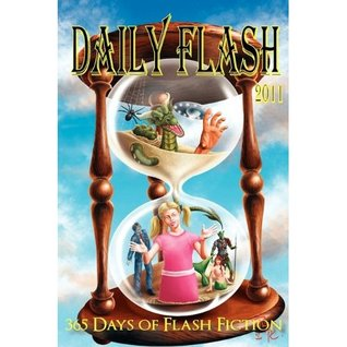 Daily Flash 2011 by Jessy Marie Roberts