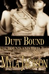 Duty Bound (Bound and Tied, #2)