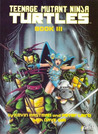 Teenage Mutant Ninja Turtles, Book III