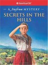 Secrets in the Hills: A Josefina Mystery (American Girl Mysteries)