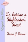 To Capture a Highlanders Heart