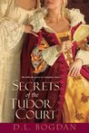 Secrets of the Tudor Court