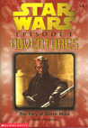 The Fury of Darth Maul (Star Wars: Episode I Adventures, #3)