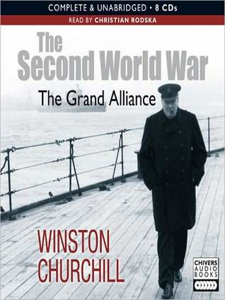 The Grand Alliance: The Second World War (Condensed) Series, Book 3