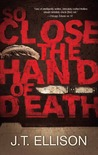 So Close the Hand of Death (Taylor Jackson, #6 )