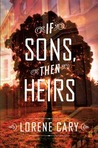 If Sons, Then Heirs: A Novel