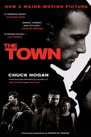 The Town by Chuck Hogan