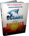 Scientific Miracles in the Oceans & Animals by Yusuf Al-Hajj Ahmad