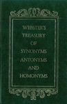 Webster's Treasury of Synonyms, Antonyms and Homonyms