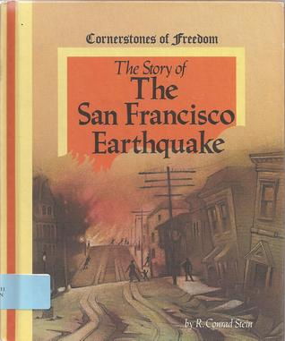 Story of the San Francisco Earthquake (Cornerstones of Freedom)
