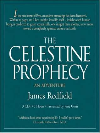 The Celestine Prophecy: A Concise Guide to the Nine Insights Featuring Original Essays & Lectures by the Author