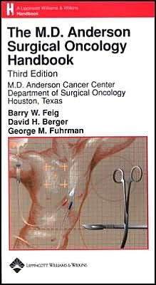 The M.D. Anderson Surgical Oncology Handbook