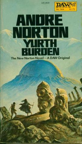 Yurth Burden by Andre Norton
