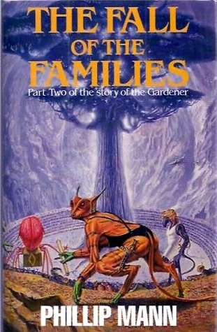 The Fall of the Families by Phillip Mann