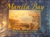Manila Bay: The Crossroads of Asia (Water Series Trilogy, #3)