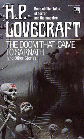 The Doom That Came to Sarnath and Other Stories by H.P. Lovecraft
