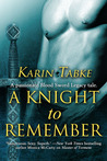 A Knight to Remember (Blood Sword Legacy, #3.5)