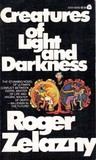 Creatures of Light and Darkness by Roger Zelazny