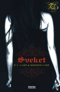 Sveket (House of Night, #2)