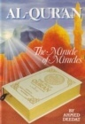 Al-Qur'an - The Miracle of Miracles by Ahmed Deedat