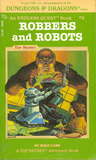 Robbers And Robots (Endless Quest #9)