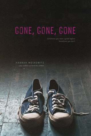Gone, Gone, Gone by Hannah Moskowitz