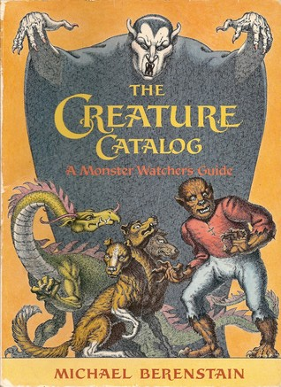 The Creature Catalog by Mike Berenstain
