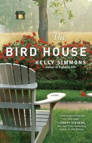 The Bird House by Kelly Simmons