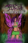 Kiss of a Star (Artemis Lupine, #2)