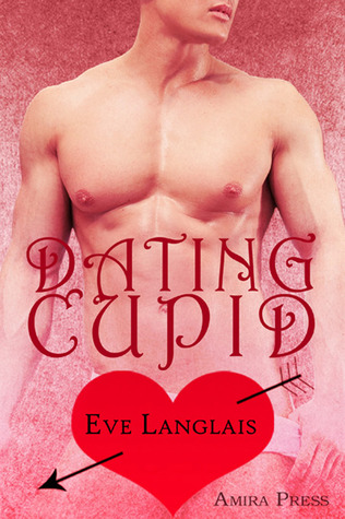 Dating Cupid by Eve Langlais