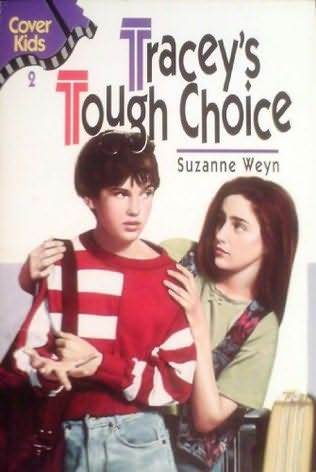 Tracey's Tough Choice (Cover Kids)