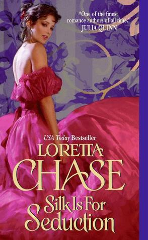 Silk Is for Seduction by Loretta Chase