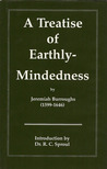 A Treatise on Earthly-Mindedness