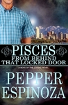 Pisces: From Behind That Locked Door (Boys of the Zodiac, #12)