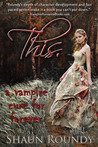This.: A Vampire Cure for Forever