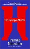The Hydrogen Murder (Periodic Table, #1)