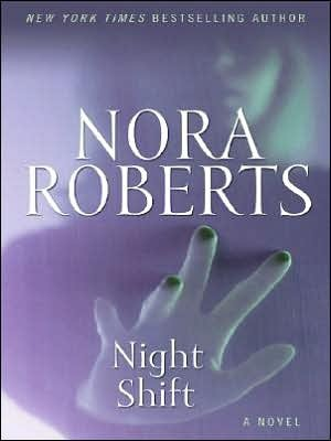 Night Shift by Nora Roberts