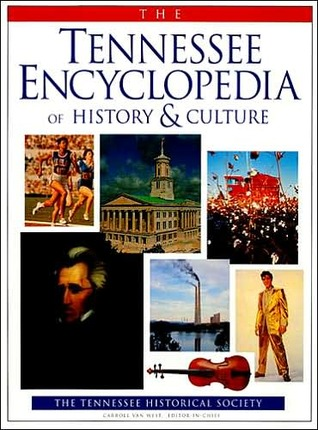 Tennessee Encyclopedia History & Culture by Carroll Van West