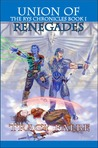 Union of Renegades (The Rys Chronicles #1)