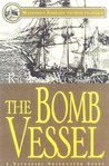 The Bomb Vessel (Nathaniel Drinkwater, #4)