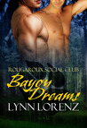 Bayou Dreams (Rougaroux Social Club #1)