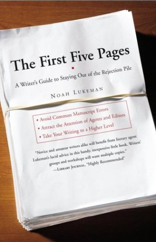 The First Five Pages by Noah Lukeman